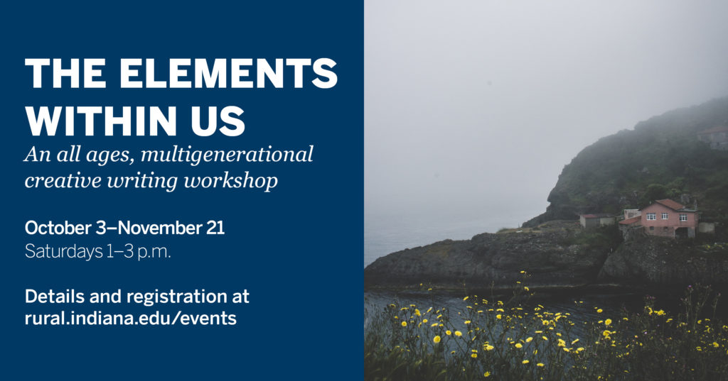 infographic: The Elements Within Us An all ages, multigenerational creative writing workshop October 3-November 21 Saturdays 1-3 p.m. register online.