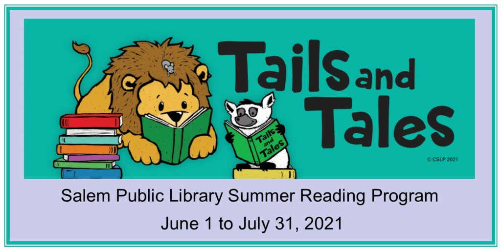Tails and Tales Summer reading program June 1 to July 31, 2021